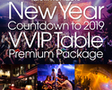 NEW YEAR COUNTDOWN TO 2019 3rd Floor VVIP Terrace Table Premium Package Plan