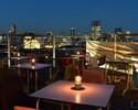 【ディナータイム】Roof Top Beer Terrace -茶茶のその時の美味しいところ4品とスパークリング含む各種ワイン・サングリアなど10種・日本酒8種の時間無制限フリードリンク-