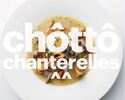 """""""Chotto"""" (a bit of) Chanterelles"""